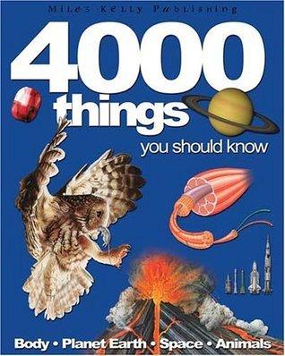 4000 Things You Should Know John Farndon