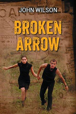 Broken Arrow (The 7 Sequels)  by  John Wilson
