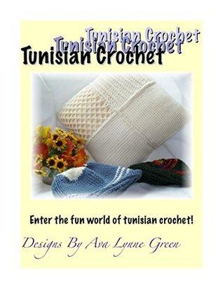 Tunisian Crochet Ava Lynne Green