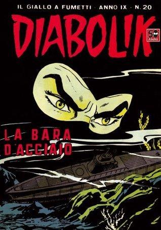 Diabolik n. 174: La bara dacciaio Angela Giussani