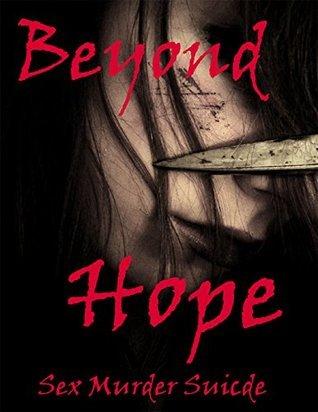 Beyond Hope: Sex Murder Suicide Jackie Brooke