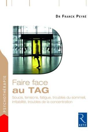 Faire face au TAG  by  Franck Peyré