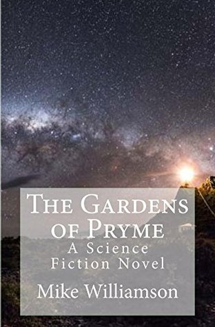 The Gardens of Pryme Mike Williamson
