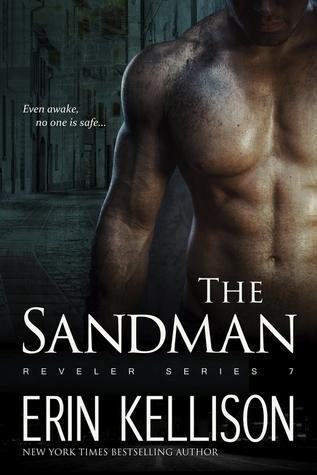 The Sandman (Reveler, #7)  by  Erin Kellison