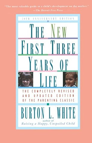 Educating the Infant & Toddler Burton L. White