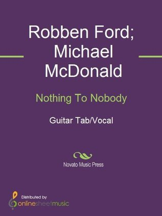 Nothing To Nobody  by  Robben Ford