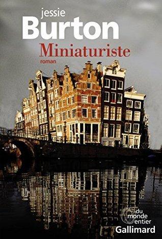 Miniaturiste  by  Jessie Burton