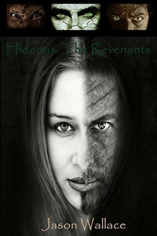 Hideous: The Revenants  by  Jason Wallace
