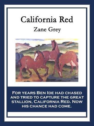California Red Zane Grey