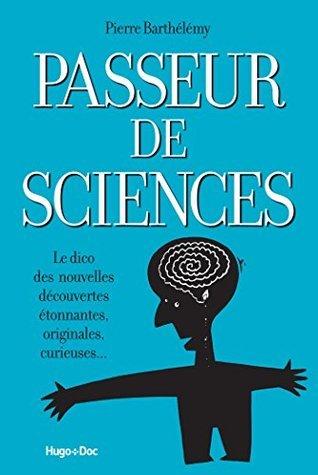 Passeur de sciences Pierre Barthélémy