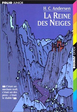 REINE DES NEIGES Hans Christian Andersen