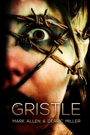Gristle  by  Mark     Allen