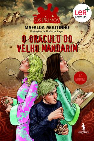 O Oráculo do Velho Mandarim (Os Primos, #7)  by  Mafalda Moutinho