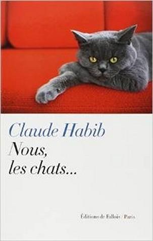 Nous, les chats  by  Claude Habib