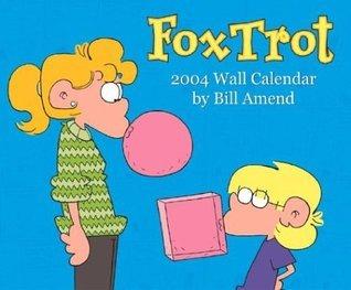 NOT A BOOK FoxTrot 2004 Wall Calendar  by  NOT A BOOK