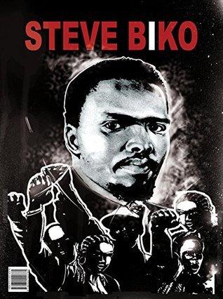 Steve Biko (Africa Illustrated Book 8) Steve Biko Foundation