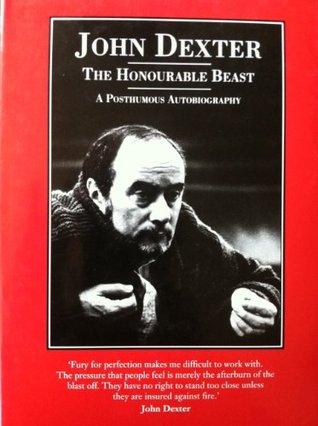 The Honourable Beast  by  John Dexter