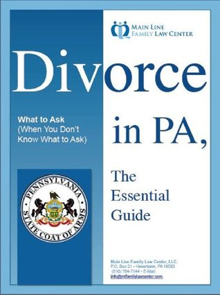 Divorce in PA: The Essential Guide Cris Pastore- Esquire- Attorney-Mediator