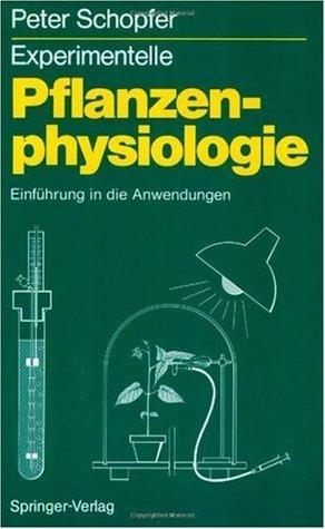 Pflanzenphysiologie Peter Schopfer