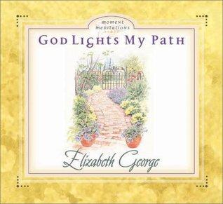 God Lights My Path Elizabeth George