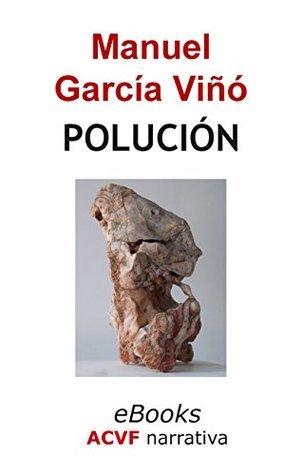 Polución Manuel García Viñó