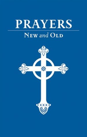 Prayers New and Old  by  Forward Movement Publications