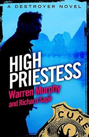 High Priestess (The Destroyer #95)  by  Warren Murphy