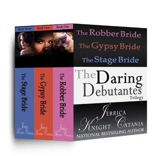 Box Set: The Daring Debutantes Series (Regency Romance Novellas)  by  Jerrica Knight-Catania