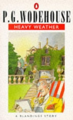 Heavy Weather: A Blandings Story  by  P.G. Wodehouse