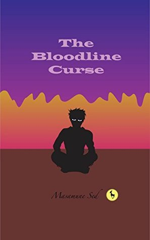 The Bloodline Curse: Book I. The Fall of the Wolf. Masamune Sed