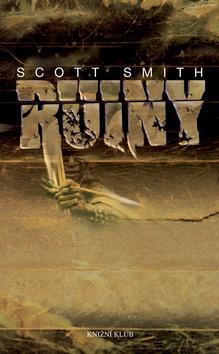 Ruiny  by  Scott Smith