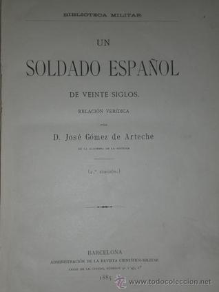 Un soldado español de veinte siglos  by  José Gómez de Arteche