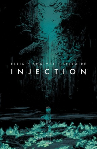 Injection #1 Warren Ellis