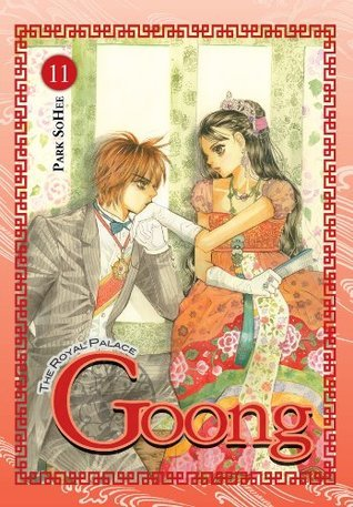 Goong, Vol. 11: The Royal Palace  by  Park So Hee