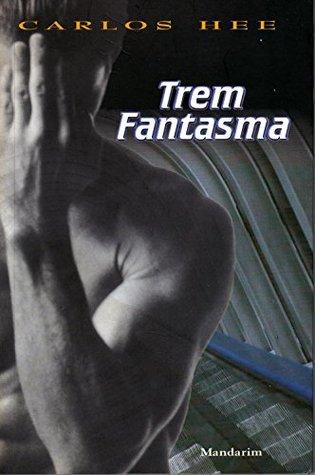 Trem Fantasma  by  Carlos Hee