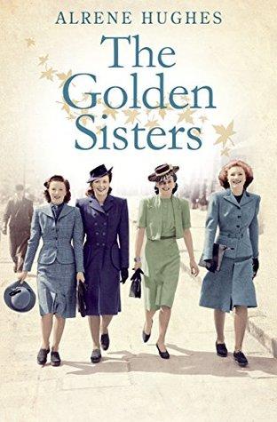 The Golden Sisters (Marthas Girls #2)  by  Alrene Hughes