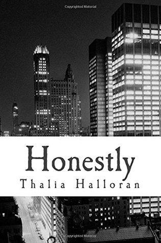 Honestly  by  Thalia Halloran