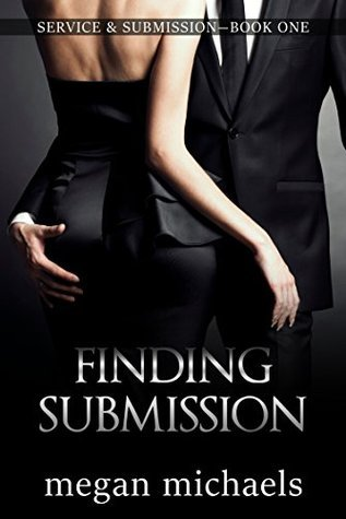 Finding Submission (Service and Submission, #1)  by  Megan Michaels