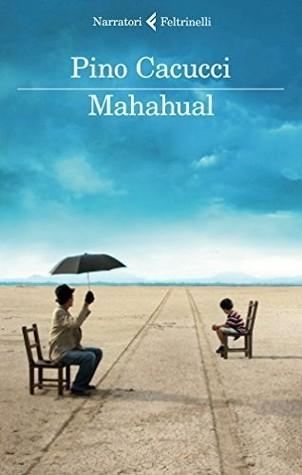 Mahahual  by  Pino Cacucci