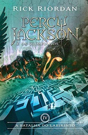 A Batalha do Labirinto (Percy Jackson e os Olimpianos, #4)  by  Rick Riordan