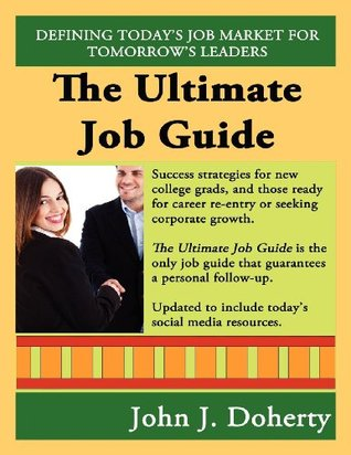 The Ultimate Job Guide - Second Edition  by  John J. Doherty