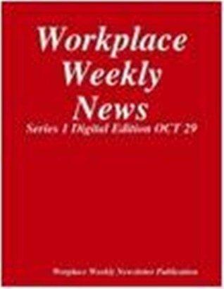 Workplace Weekly News-Oct 29 (Digital Edition Book 1) Gloria Towolawi