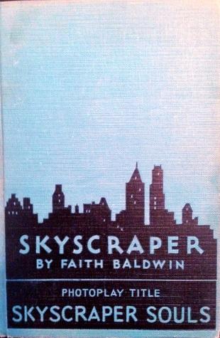 Skyscraper Faith Baldwin