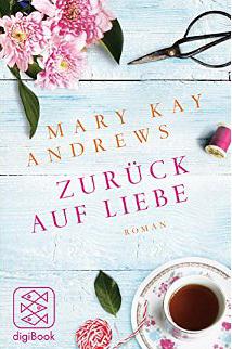 Zurück auf Liebe  by  Mary Kay Andrews
