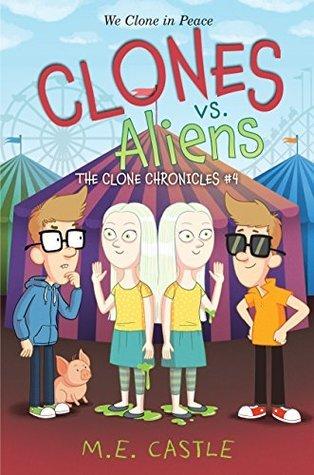 Clones vs. Aliens  by  M.E. Castle
