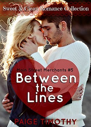 Between the Lines (Main Street Merchants #5) Paige Timothy