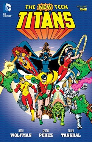 New Teen Titans, Vol. 1  by  Marv Wolfman
