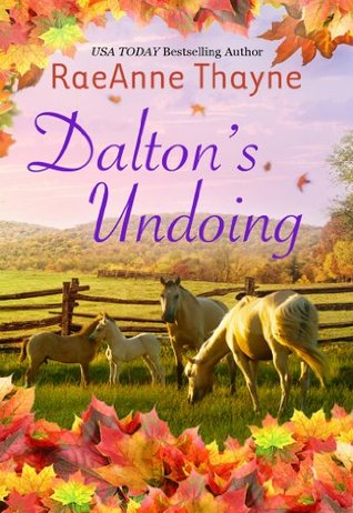 Daltons Undoing (The Cowboys of Cold Creek Book 4)  by  RaeAnne Thayne