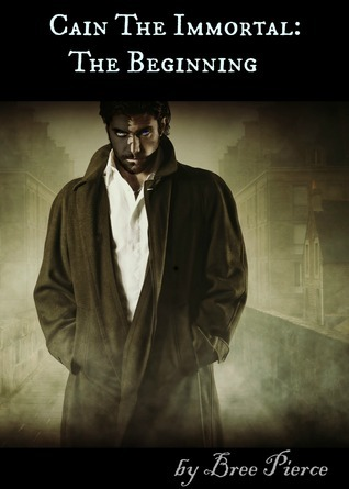 Cain The Immortal: The Beginning Bree Pierce