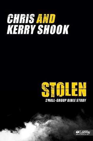 Stolen Small-Group Study Guide  by  Kerry Shook